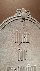 Disney Prop Haunted Mansion Open for Visitation sign replica