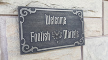 Disney Haunted Mansion Welcome Foolish Mortals inspired sign silver finish