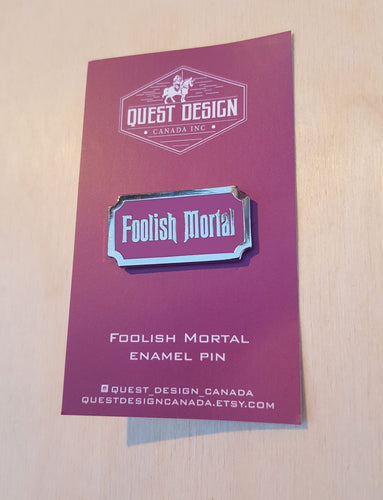 foolish mortal limited edition enamel fantasy pin