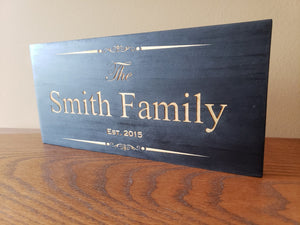 Family name established wood sign