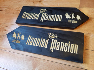 large Custom Directional sign with distance from your home to the haunted mansion