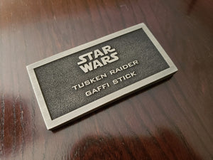 star wars Tusken Raider Gaffi stick name plate placard