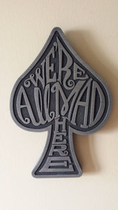 "Alice in Wonderland themed wall plaque - we""re all mad here"