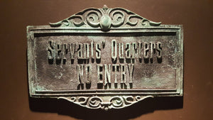 Disney Prop Haunted Mansion Attraction Servants Quarters no entry Plaque Sign ANTIQUE FINISH