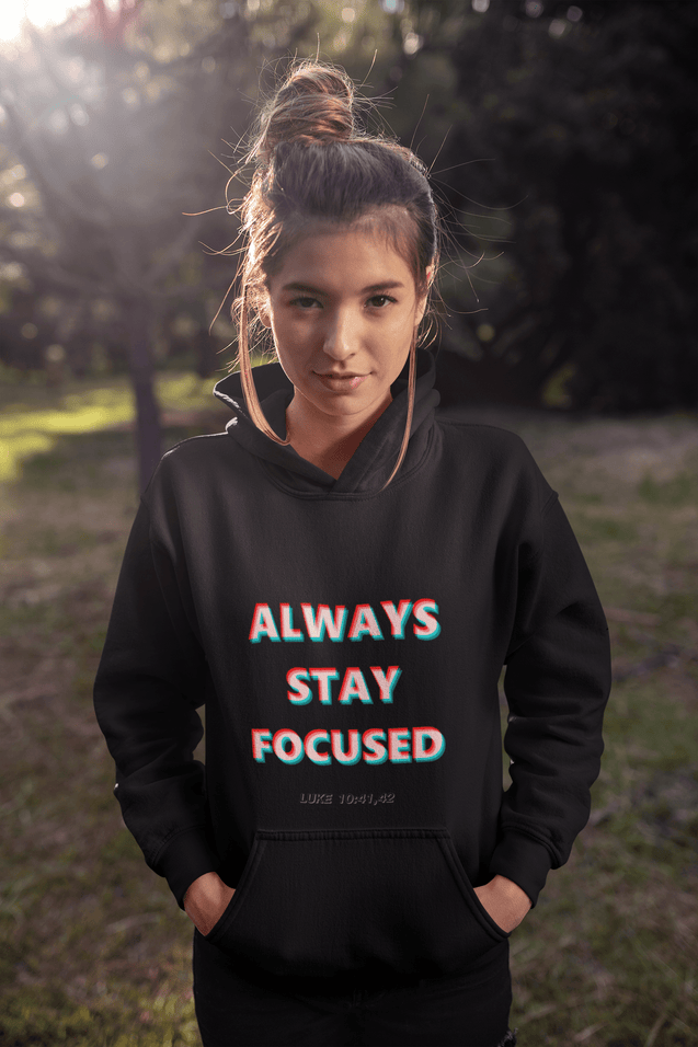Stay Focused Hooded Sweatshirt - Creatures Unique