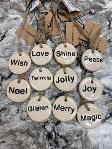 "1 3/4"" Stoneware Tag Ornament with Holiday Wording"