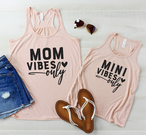 Mom Vibes & Mini Vibes Only - Tank Tops