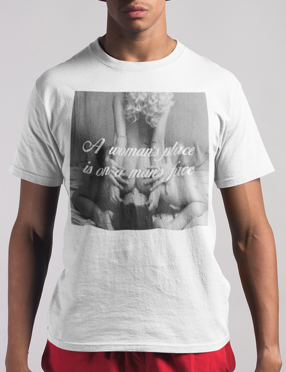 A Woman's Place Is On A Man's Face | T-Shirt