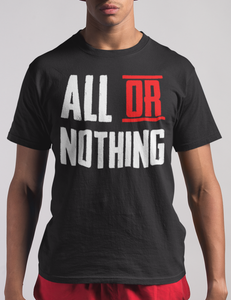 All Or Nothing T-Shirt - OniTakai