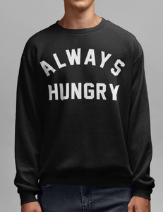 Always Hungry Crewneck Sweatshirt - OniTakai
