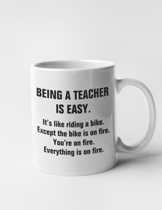 Being A Teacher Is Easy | Classic Mug