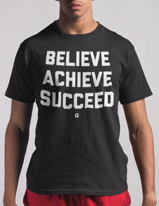 Believe Achieve Succeed T-Shirt - OniTakai