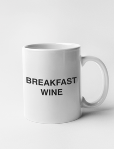 Breakfast Wine | Classic Mug