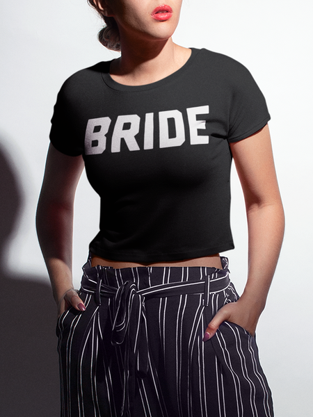 Bride | Crop Top T-Shirt
