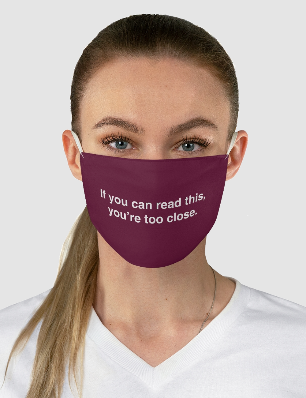 If You Can Read This You're Too Close | Fabric Face Mask