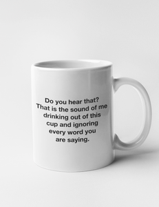 Drinking And Ignoring | Classic Mug