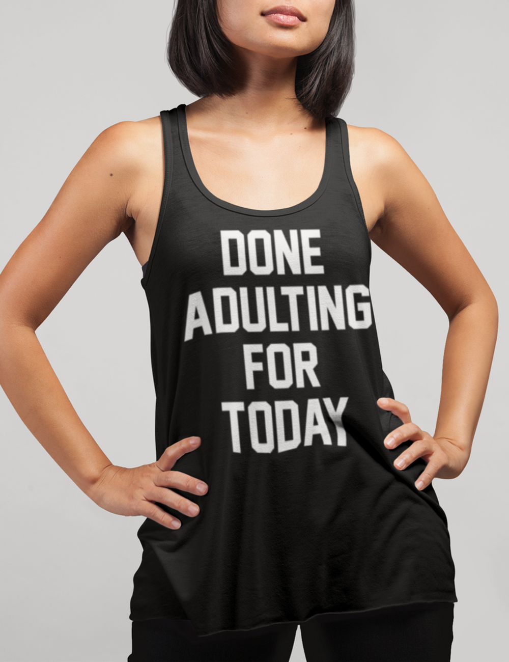 Done Adulting For Today Women's Cut Racerback Tank Top