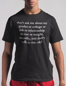 Just Don't Talk To Me T-Shirt - OniTakai
