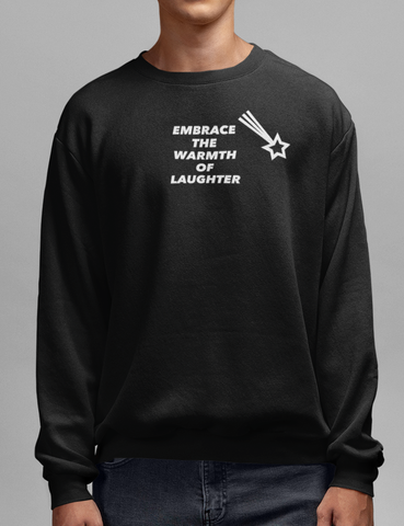 Embrace The Warmth Of Laughter Black Crewneck Sweatshirt - OniTakai