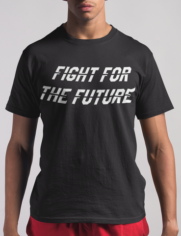 Fight For The Future T-Shirt - OniTakai