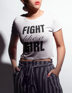 Fight Like A Girl | Crop Top T-Shirt