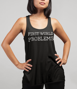 First World Problems Women's Cut Racerback Tank Top