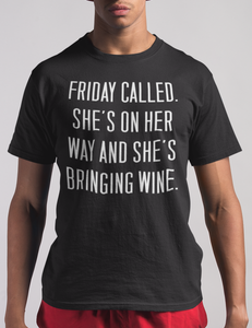 Friday Called | T-Shirt
