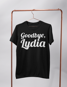Goodbye Lydia | T-Shirt