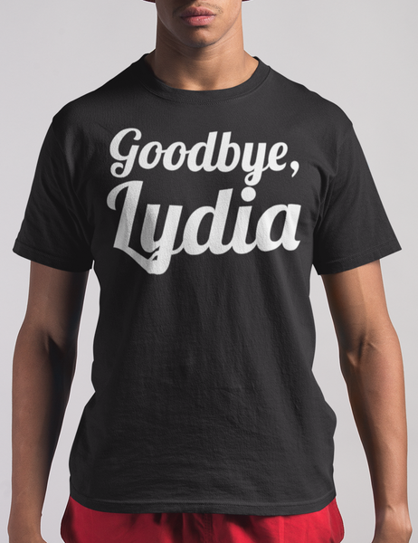Goodbye Lydia T-Shirt - OniTakai