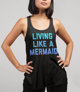 Living Like A Mermaid Women's Cut Racerback Tank Top