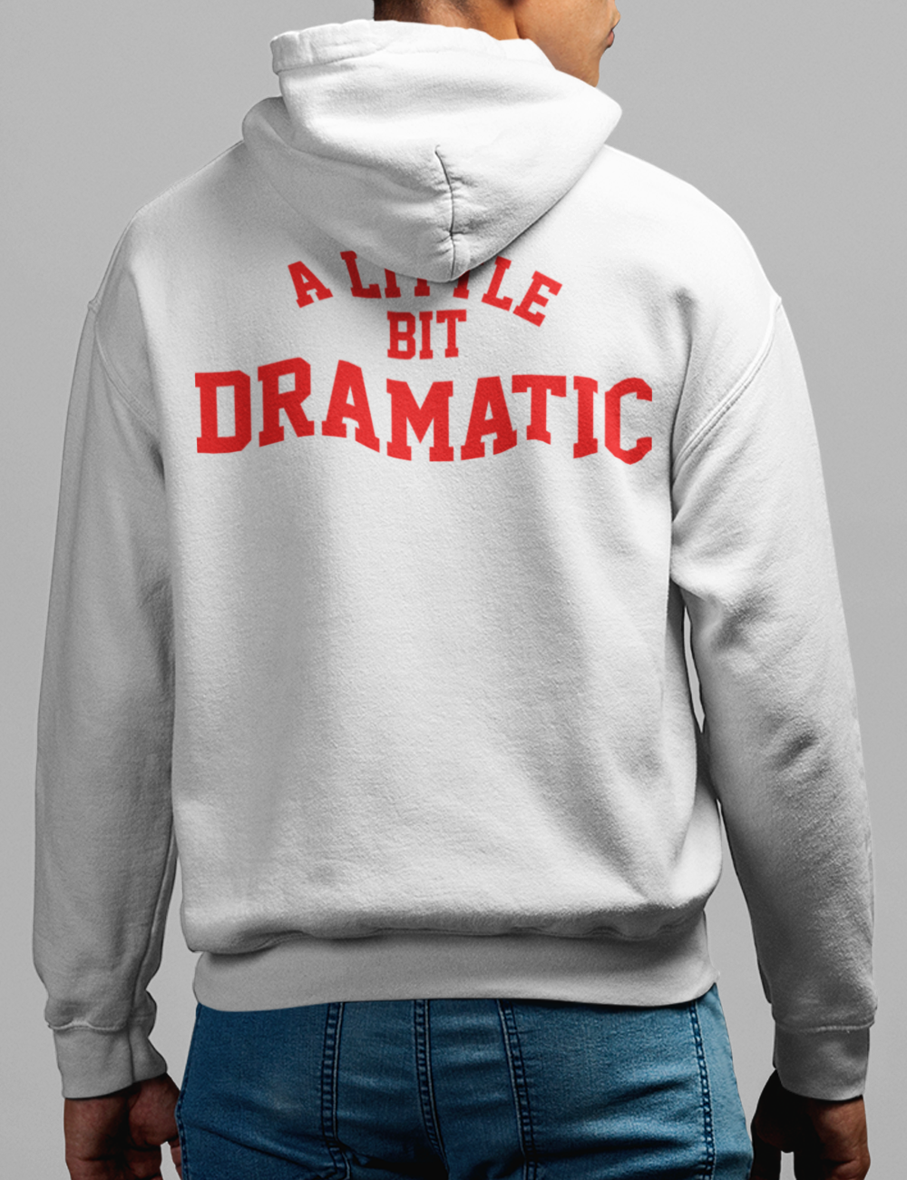 A Little Bit Dramatic | Back Print Hoodie