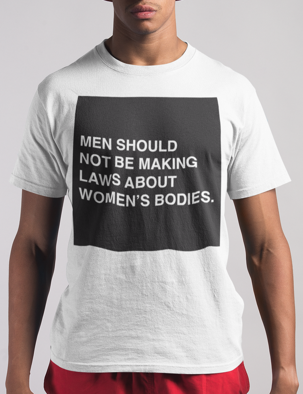 Laws About Women's Bodies T-Shirt - OniTakai