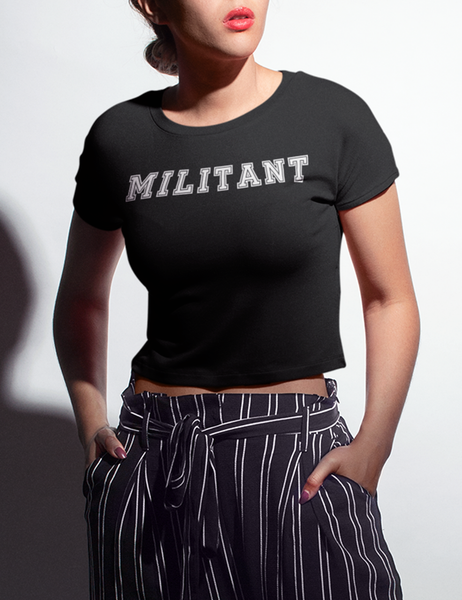 Militant | Crop Top T-Shirt