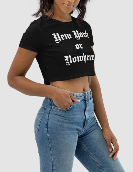 New York Or Nowhere | Women's Crop Top T-Shirt