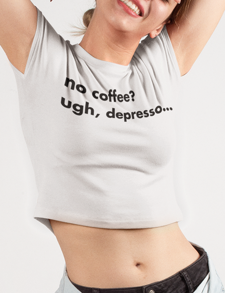 Depresso Crop Top T-Shirt - OniTakai