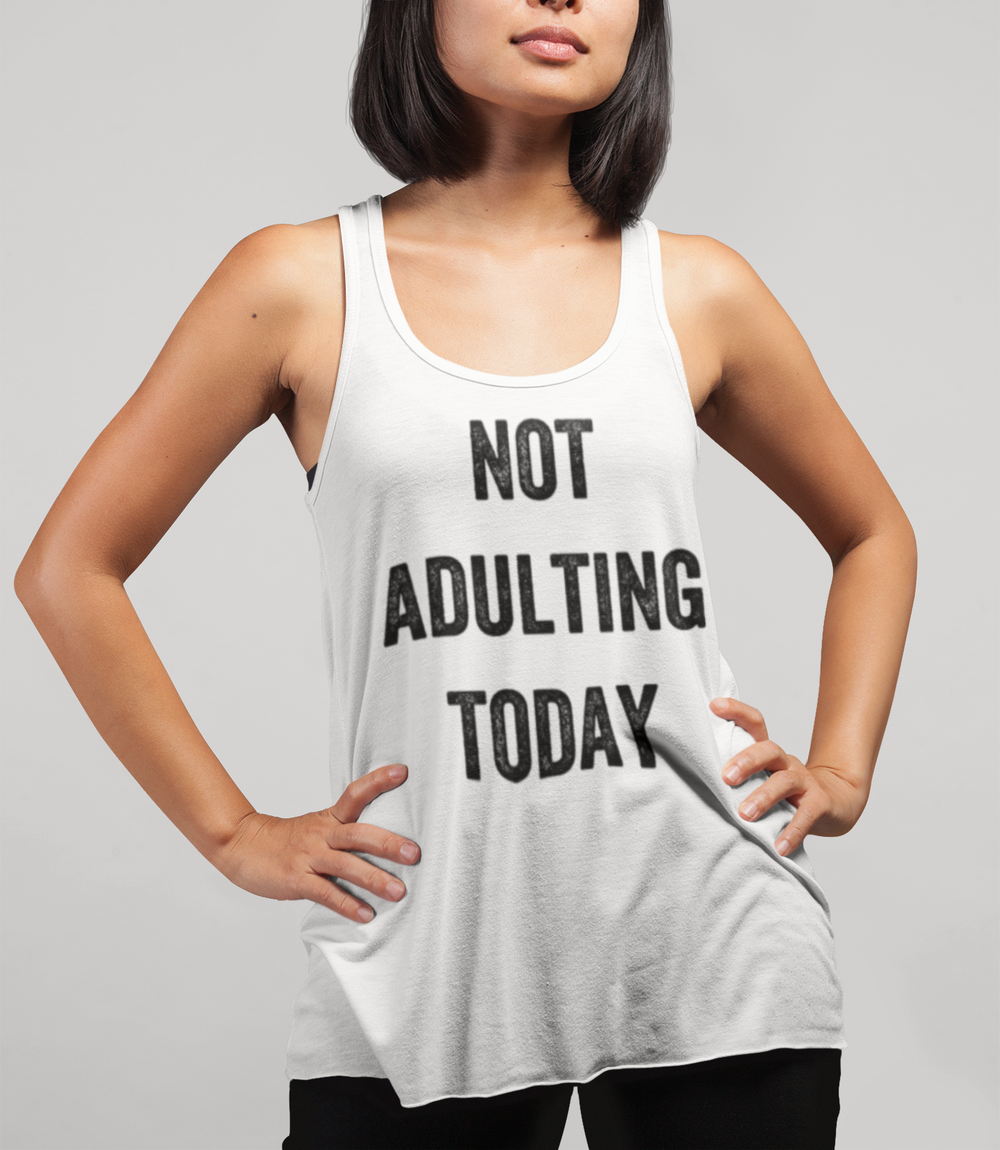 Not Adulting Today Women's Cut Racerback Tank Top