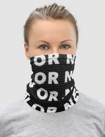 Now Or Never | Neck Gaiter Face Mask