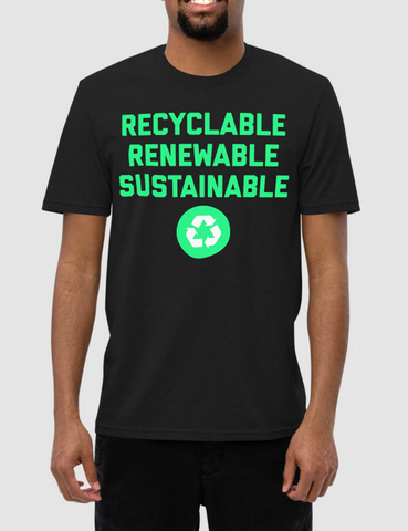 Recyclable Renewable Sustainable | Unisex Recycled T-Shirt