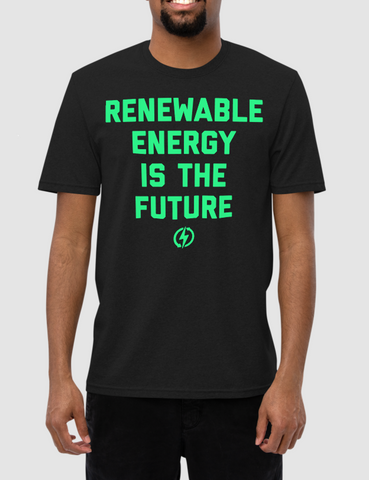 Renewable Energy Is The Future | Unisex Recycled T-Shirt