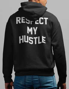 Respect My Hustle Back Print Hoodie - OniTakai
