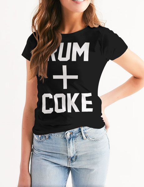 Rum And Coke | Women's Cut T-Shirt