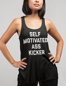 Self Motivated Ass Kicker | Women's Cut Racerback Tank Top