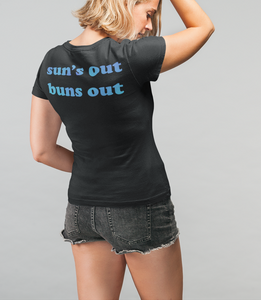 Sun's Out Buns Out Women's Cut Back Print T-Shirt - OniTakai