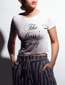 The Boss's Lady | Crop Top T-Shirt
