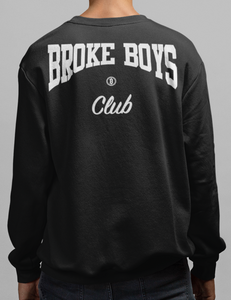 Broke Boys Club Back Print Crewneck Sweatshirt - OniTakai