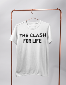 The Clash For Life | T-Shirt