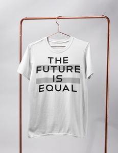 The Future Is Equal | T-Shirt