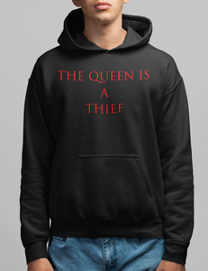 The Queen Is A Thief Hoodie - OniTakai