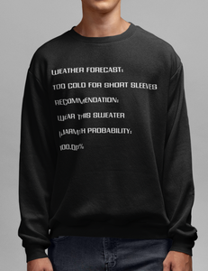 Weather Forecast Crewneck Sweatshirt - OniTakai