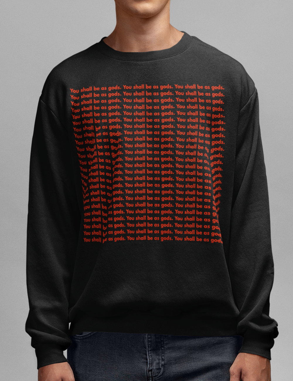You Shall Be As Gods Crewneck Sweatshirt - OniTakai